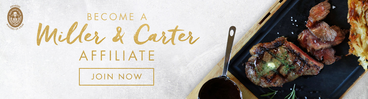 Become a Miller & Carter affiliate