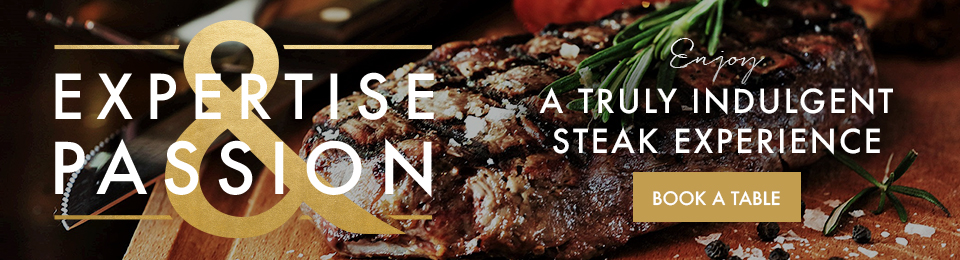 Our spectacular steaks