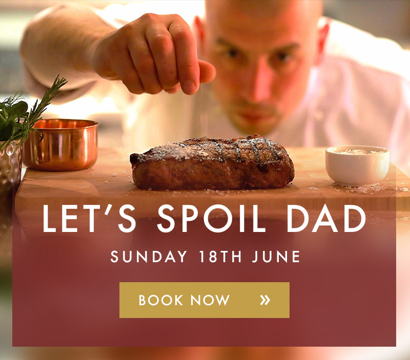 Let's spoil Dad this Father's Day - Book Now